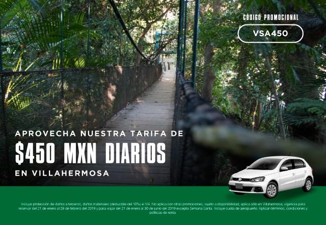 ¡Aprovecha nuestra tarifa de $450 MXN diarios en Villahermosa!