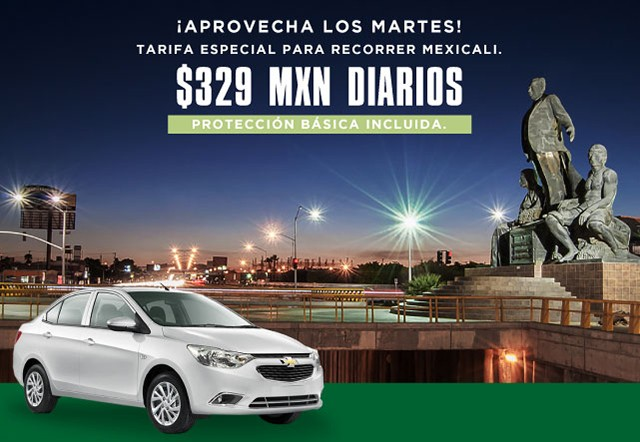Estás rentando un auto INTERNEDIO en Mexicali por sólo 329 con Protección Básica. No aplica en viajes de solo ida. incluida. Aplica todos los martes hasta el 15 de diciembre, 2020. No incluye impuesto aeropuertario